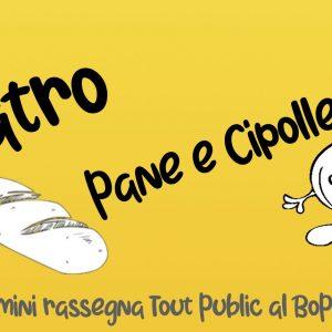 Cambio data nel Teatro Pane e Cipolle!